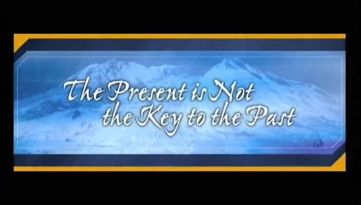 Present is Not the Key to the Past