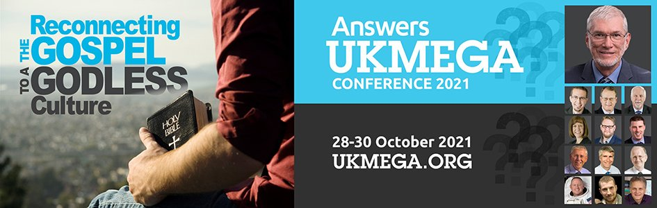 Answers UK Mega Conference 2021: Reconnecting the Gospel to a Godless Culture