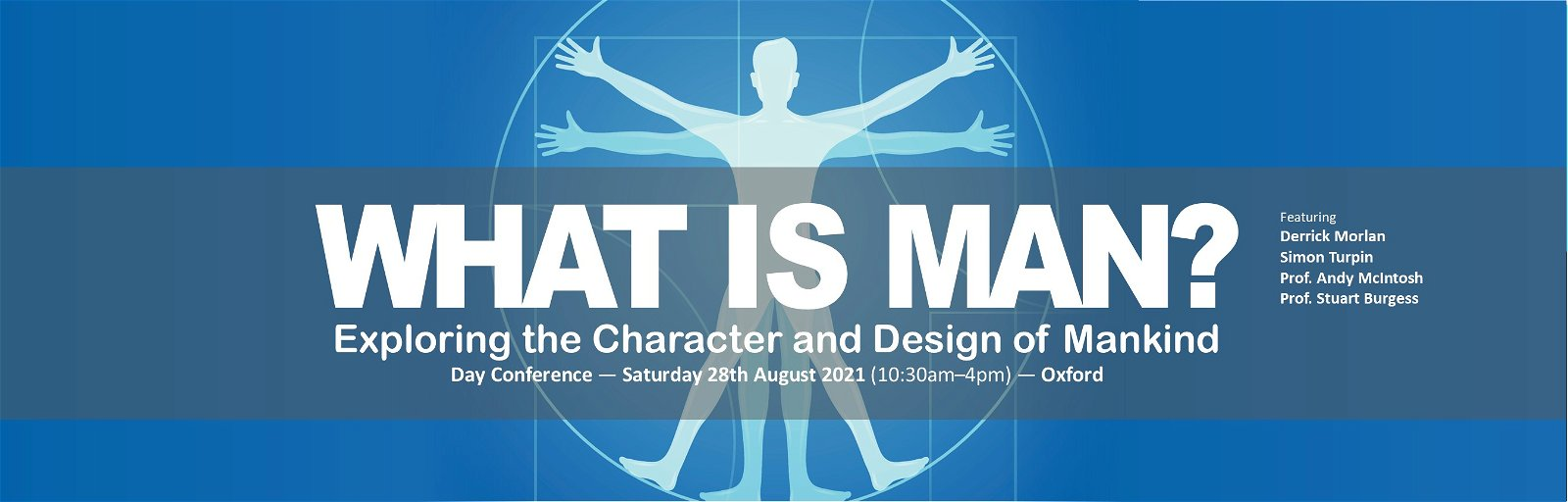 Day Conference: What Is Man?