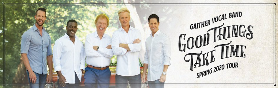 Gaither Vocal Band Good Things Take Time Tour