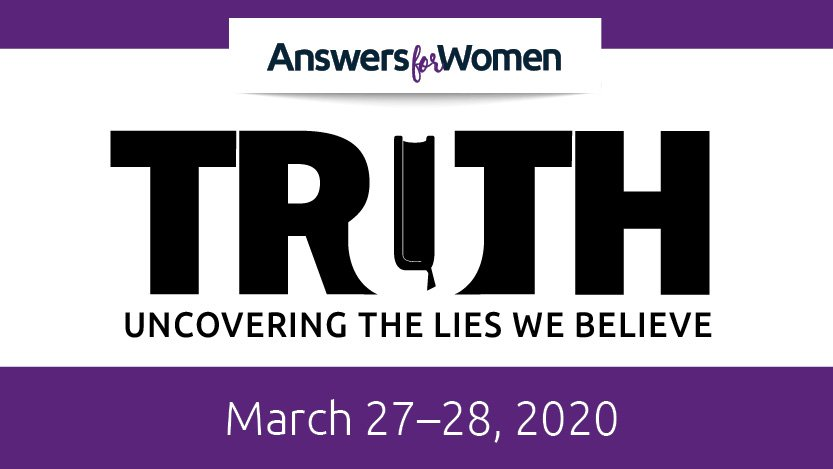 Truth: Answers for Women 2020