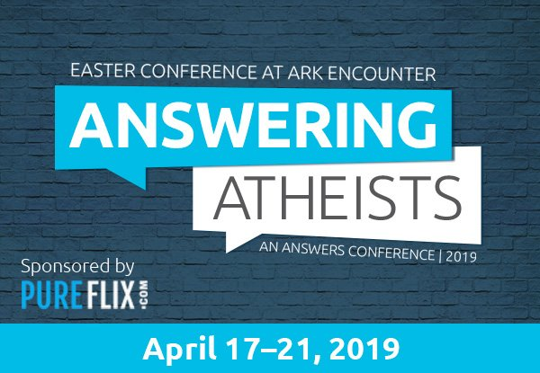 Answering Atheists—an AiG Easter Conference