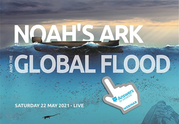 Noah's Ark & The Global Flood (Webinar)