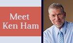 Meet Ken Ham