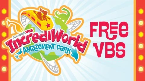 Incrediworld Vacation Bible School (VBS)