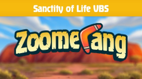 Zoomerang Vacation Bible School (VBS)