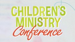 2015-09-12 Children's Ministry Conference