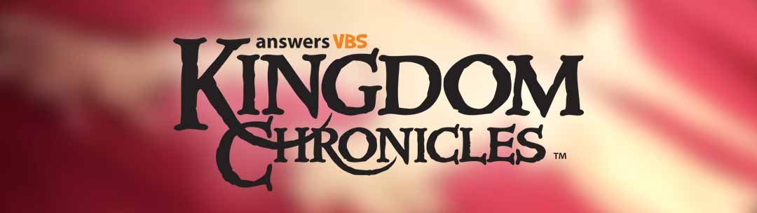 Answers VBS Kingdom Chronicles