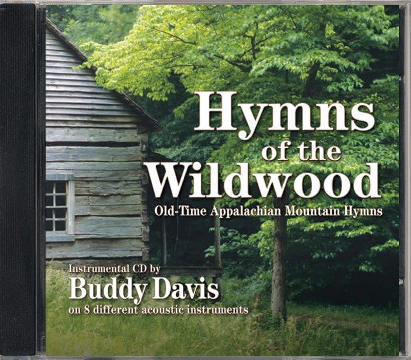 Buddy Davis: Hymns of the Wildwood