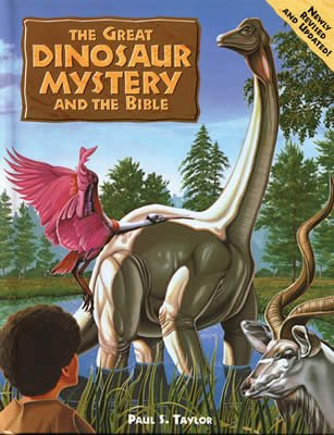 The Great Dinosaur Mystery and the Bible
