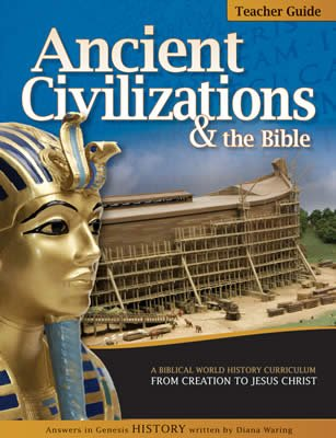 History Revealed: Ancient Civilizations & the Bible - Teacher Guide