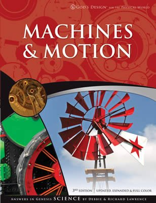God's Design for the Physical World: Machines and Motion