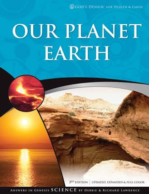 God's Design for Heaven and Earth: Our Planet Earth
