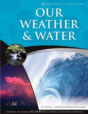 God's Design for Heaven and Earth: Our Weather and Water