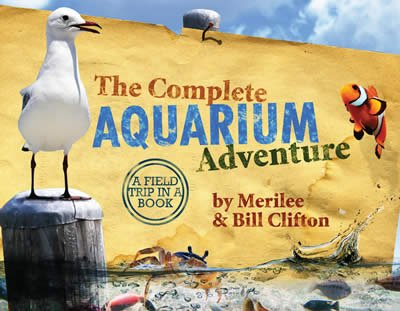 The Complete Aquarium Adventure Book