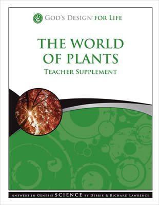 God's Design for Life: The World of Plants Teacher Supplement