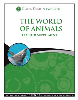 God's Design for Life: The World of Animals Teacher Supplement