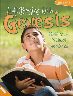 It All Begins with Genesis Student Book: NIV & NAS
