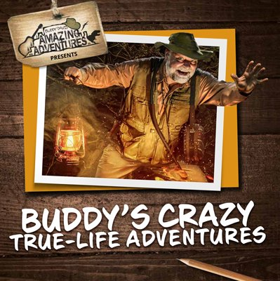 Buddy's Crazy True-Life Adventures