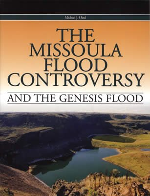 The Missoula Flood Controversy and the Genesis Flood