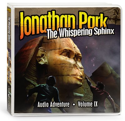 Jonathan Park Audio Series (Vol. IX): The Whispering Sphinx