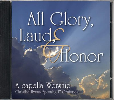 All Glory, Laud, & Honor