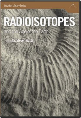 Radioisotopes & the Age of the Earth