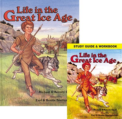 Life in the Great Ice Age with Study Guide