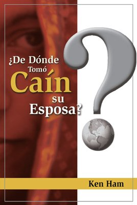 Where Did Cain Get His Wife? (Spanish)