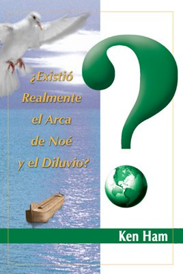 Was There Really a Noah's Ark and Flood? (Spanish)