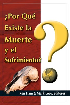 Why Is There Death & Suffering? (Spanish)