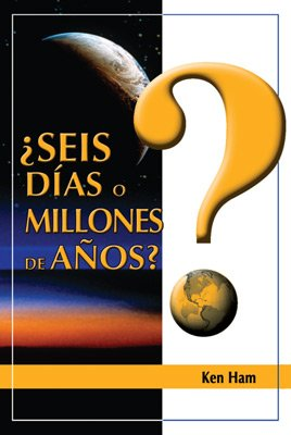Six Days or Millions of Years? (Spanish)