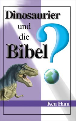 Dinosaurs and the Bible (German)