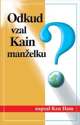 Where Did Cain Get His Wife? (Czech)
