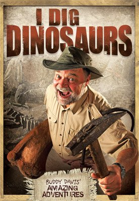 Buddy Davis' Amazing Adventures: I Dig Dinosaurs!: Video download