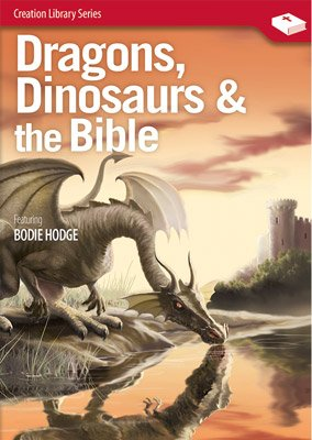Dragons, Dinosaurs & the Bible: Video download