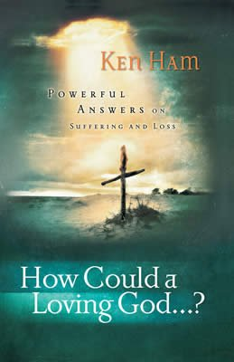 How Could a Loving God... ?: eBook