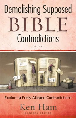 Demolishing Supposed Bible Contradictions Volume 1: eBook