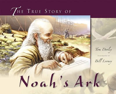 The True Story of Noah's Ark: eBook