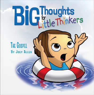 Big Thoughts for Little Thinkers: The Gospel: eBook