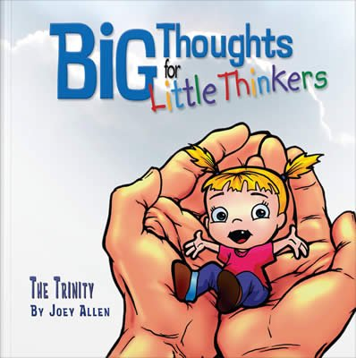 Big Thoughts for Little Thinkers: The Trinity: eBook
