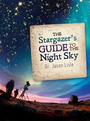 The Stargazer's Guide to the Night Sky: eBook