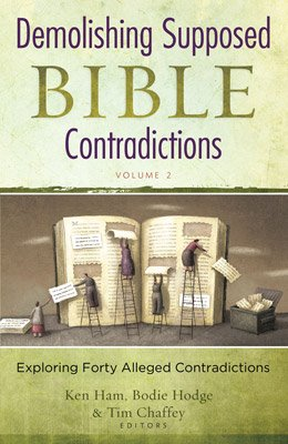 Demolishing Supposed Bible Contradictions Volume 2: eBook