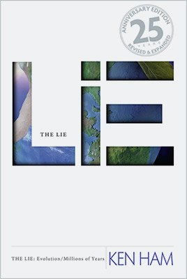 The Lie: Evolution/Millions of Years: eBook