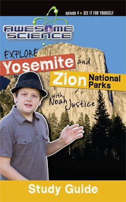 Awesome Science: Explore Yosemite and Zion National Parks: PDF