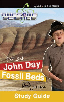 Awesome Science: Explore John Day Fossil Beds: PDF