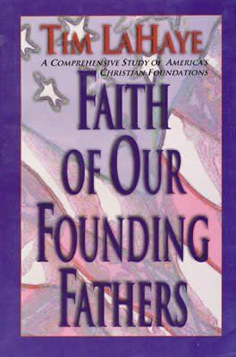 Faith of our Founding Fathers: eBook