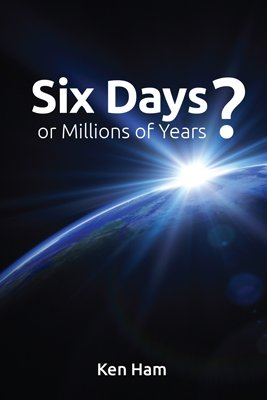 Six Days or Millions of Years?: eBook