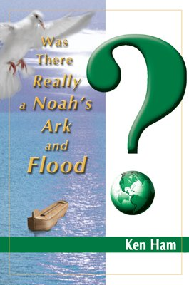 Was There Really a Noah's Ark and Flood?: eBook