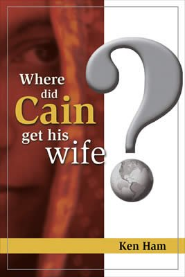 Where Did Cain Get His Wife?: eBook